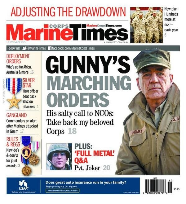 R. Lee Ermey appeared on the cover of Marine Corps Times in 2013 and he was featured in an exclusive interview for the cover story.
